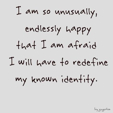 unusually happy